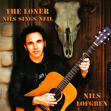 Nils Lofgren - The Loner Nils Sings Neil - Zortam Music