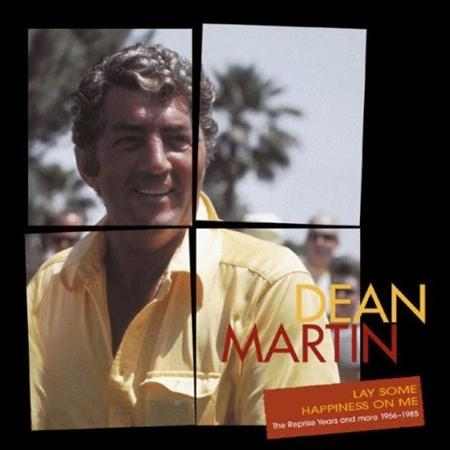 DEAN MARTIN - [1966-1985] Lay Some Happiness On Me [Disc 5] - Zortam Music