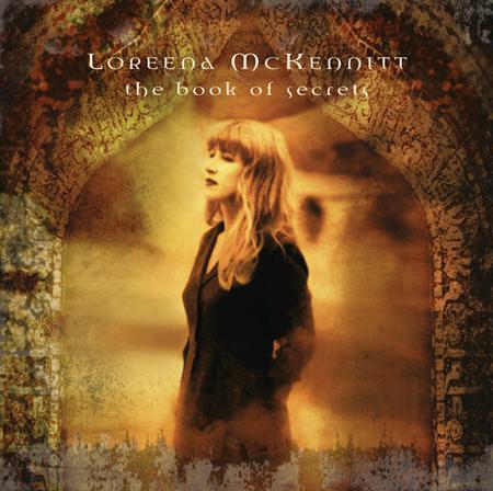 Loreena McKennett - The Book Of Secrets - Zortam Music