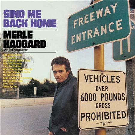 MERLE HAGGARD - Sing Me Back Homelegend Of Bonnie & Clyde - Zortam Music