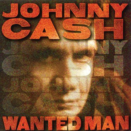Johnny Cash - Wanted Man (Best Of) - Zortam Music