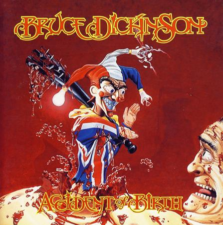 Bruce Dickinson - Accident Of Birth (2005 2CD Expanded Edition) - Zortam Music