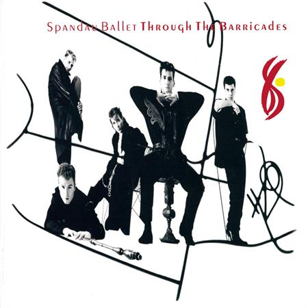 Spandau Ballet - Through The Barricade - Zortam Music
