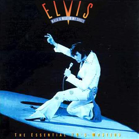 Elvis Presley - Walk a Mile in My Shoes: The Essential 70s Masters - Zortam Music