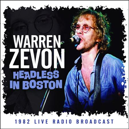 WARREN ZEVON - Headless In Boston [live] - Zortam Music