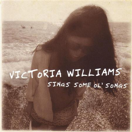 Victoria Williams - Sings Some Ole Songs - Zortam Music