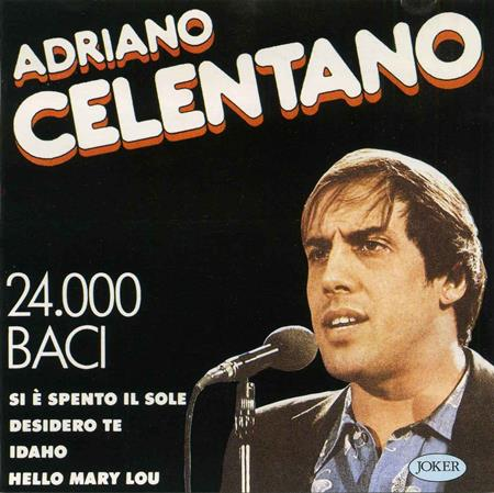 Adriano Celentano - Adriano Celentano, 24.000 Baci - Zortam Music