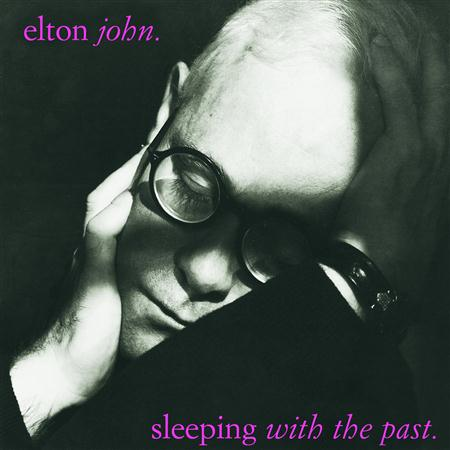 Elton John - Sleeping With The Past (Remastered with bonus tracks) - Zortam Music