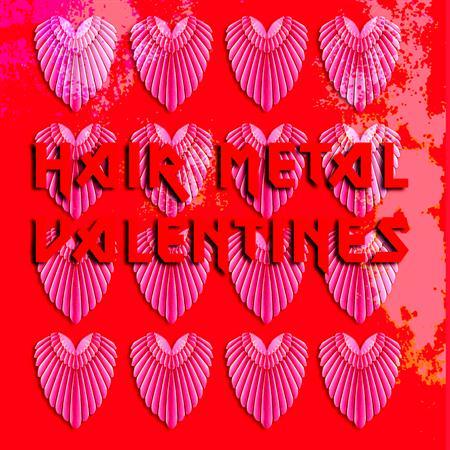 Various Artists - Hair Metal Valentines - Zortam Music