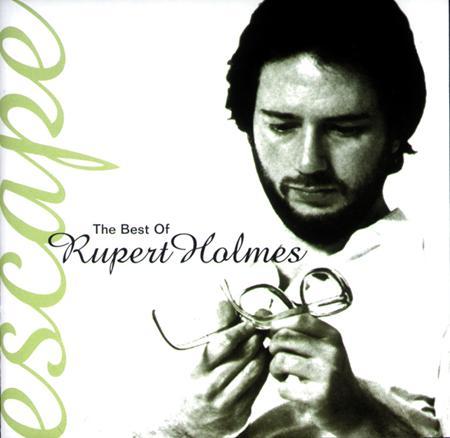 Rupert Holmes - Escape: The Best Of - Zortam Music