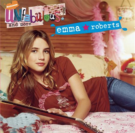 Emma Roberts - Unfabulous and More - Zortam Music