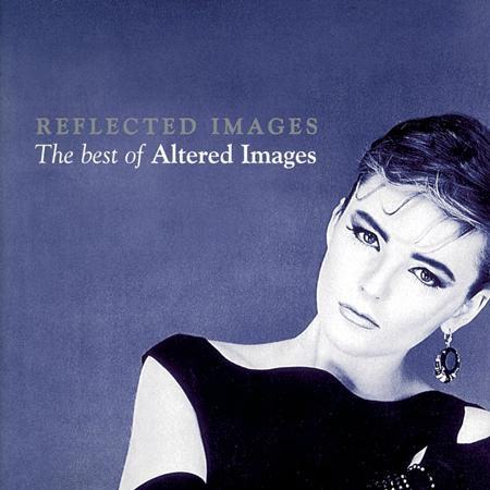 Altered Images - Reflected Images - The Best Of - Zortam Music