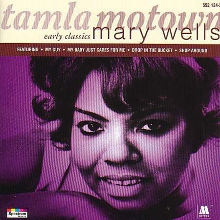 MARY WELLS - Mary Wells early Classics - Zortam Music
