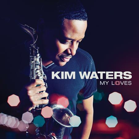Kim Waters - My Loves - Zortam Music
