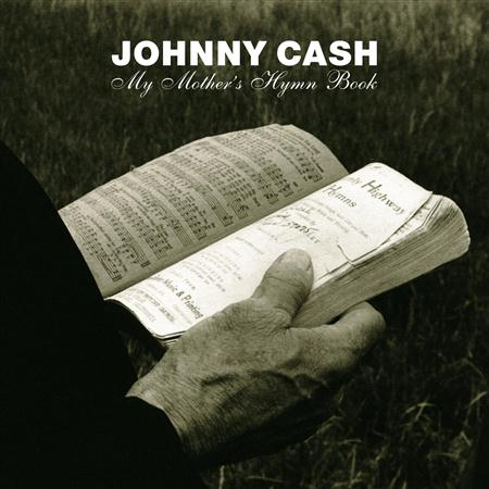 Johnny Cash - My Mothers Hymn Book-RETAIL - Zortam Music