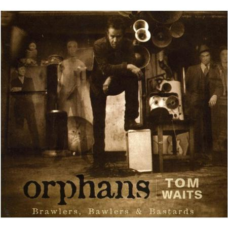 Tom Waits - Orphans_ Brawlers, Bawlers, & Bastards - Zortam Music