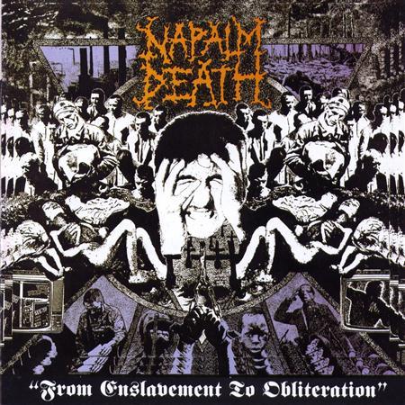 Napalm Death - From Enslavement - Zortam Music