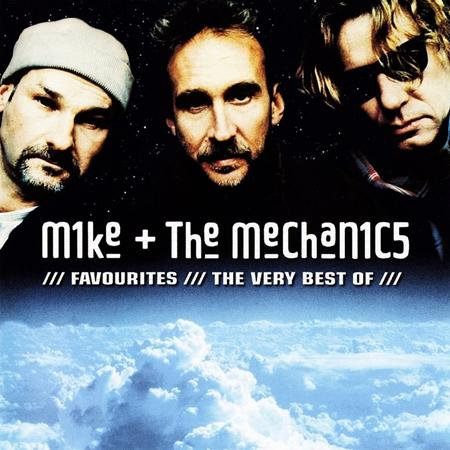 Mike + The Mechanics - Favourites The Very Best Of Mike + The Mechanics - Zortam Music