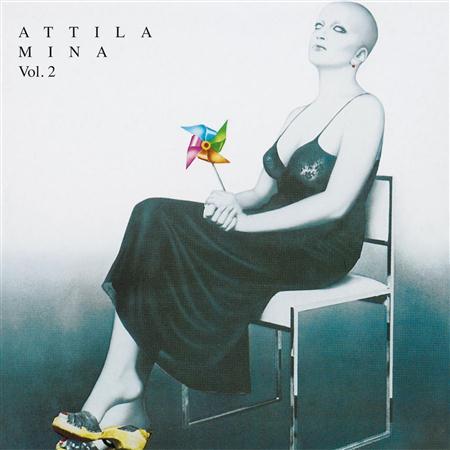 Mina - Attila Vol. 2 - Zortam Music