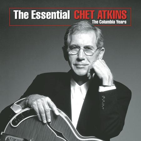 Chet Atkins - The Essential Chet Atkins - The Columbia Years - Zortam Music