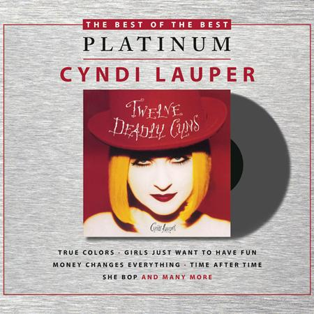 Cyndi Lauper - 12 Deadly Cyns....and Then Some - Zortam Music