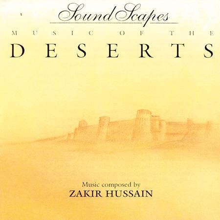zakir hussain - Music of the Deserts - Zortam Music