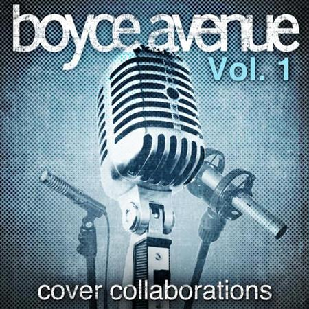 Boyce Avenue - Cover Collaborations - Volume 2 - Zortam Music