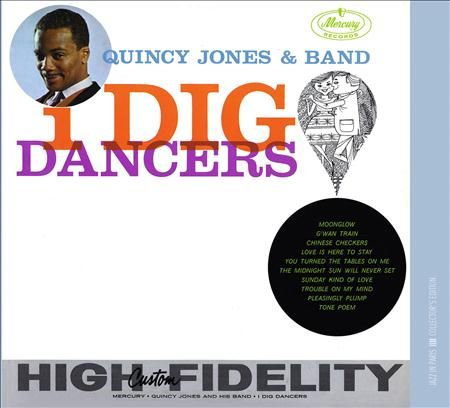 Quincy Jones - I Dig Dancers! - Lyrics2You