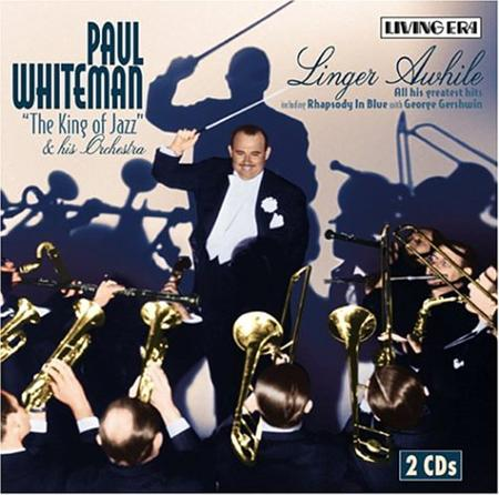 Paul Whiteman - Linger Awhile [Disc 2] - Zortam Music