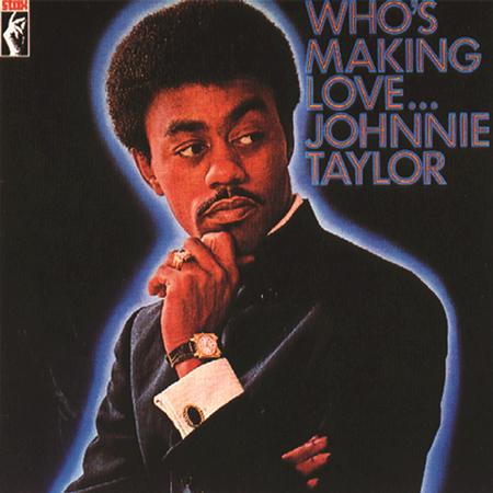 Johnnie Taylor - Who