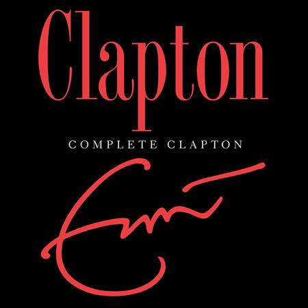 Eric Clapton - Complete Clapton (Disc Two) - Zortam Music