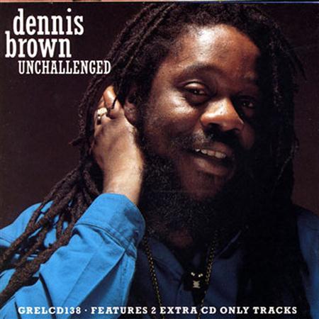 Dennis Brown - Unchallenged - Zortam Music