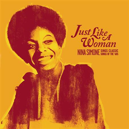 Nina Simone - Just Like A Woman Nina Simone Sings Classic Songs Of The