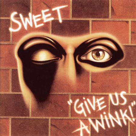 SWEET - Give Us A Wink [Remastered 199 - Zortam Music