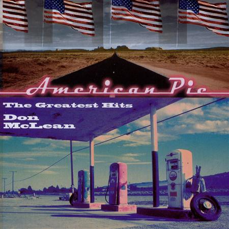 Don Mclean - American Pie.The Greatest Hits - Zortam Music