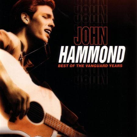 John Hammond - Best of the Vanguard Years - Zortam Music