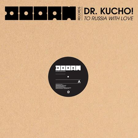 Dr. Kucho! - To Russia With Love - Zortam Music