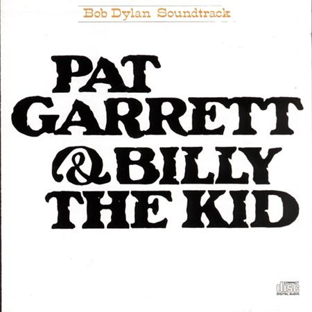 Bob Dylan - Pat Garret And Billy The Kid - Lyrics2You