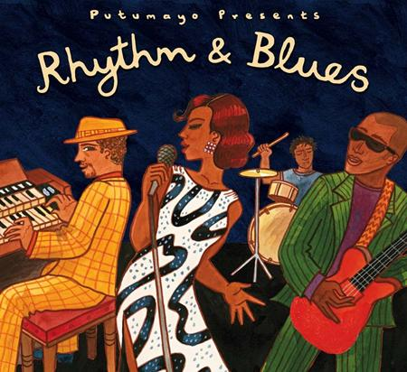 Various Artists - Putumayo Presents Rhythm & Blues - Zortam Music