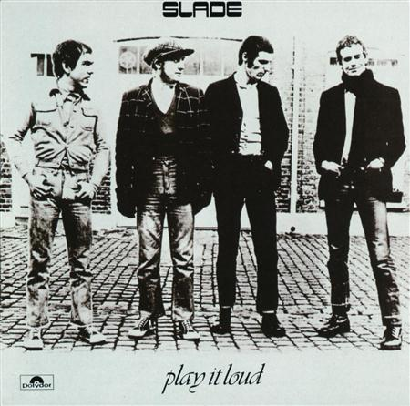 SLADE - Play It Loud [Remastered 2006] - Zortam Music