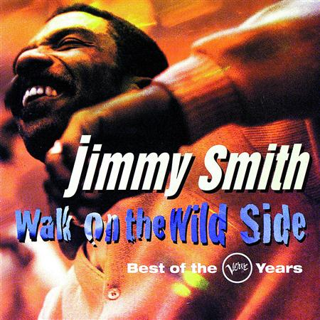 Jimmy Smith - Walk On The Wild Side Best Of The Verve Years - Zortam Music