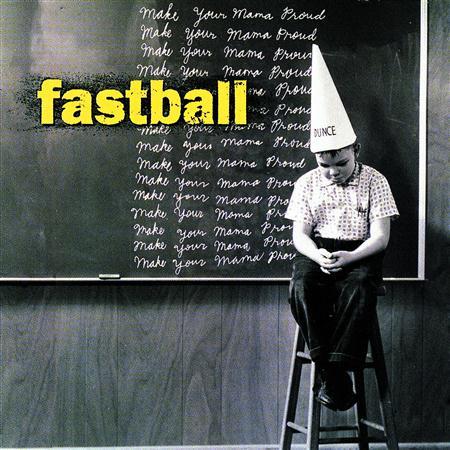 Fastball - Make Your Mamma Proud - Zortam Music