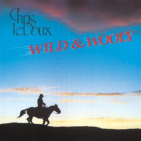 Chris Ledoux - Wild & Wooly - Zortam Music