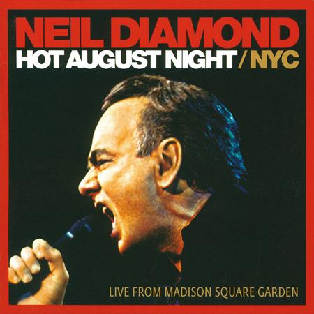 Neil Diamond - Hot August Night / Nyc - Zortam Music