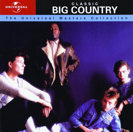 BIG COUNTRY - Classic Big Country The Universal Masters Collection - Zortam Music