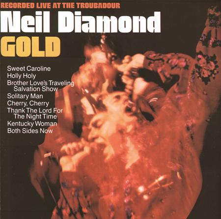 Neil Diamond - Gold Recorded Live At The Troubadour - Zortam Music