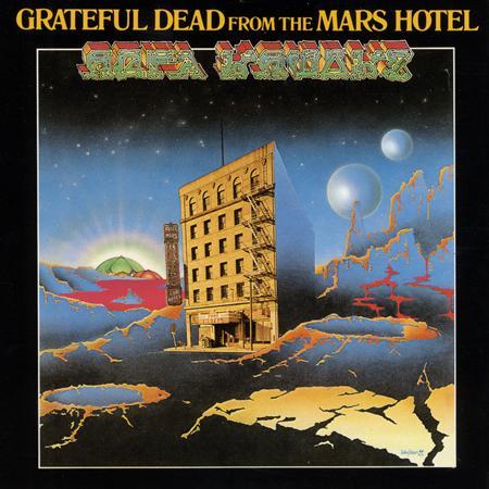 Grateful Dead - From The Mars Hotel (Remastered 2001) - Zortam Music