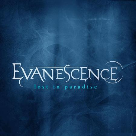 Evanescence - Lost In Paradise - Zortam Music