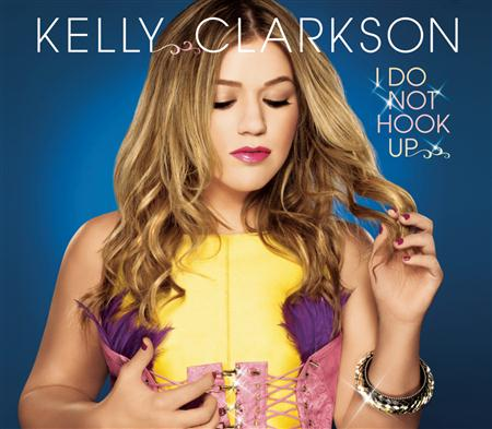 Kelly Clarkson - I Do Not Hook Up - Zortam Music
