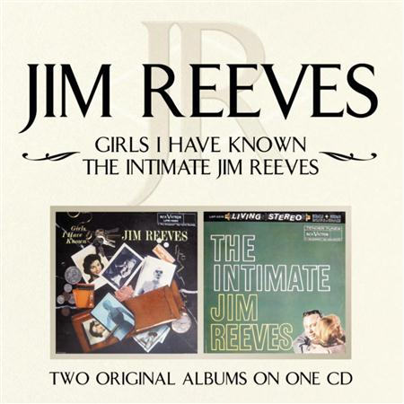 Jim Reeves - Girls I Have Known The Intimate Jim Reeves - Zortam Music